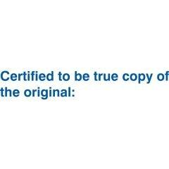 "Stämpel ""Certified to be true copy of the original"""